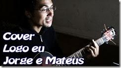 Cover, Logo eu, Jorge e Matheus