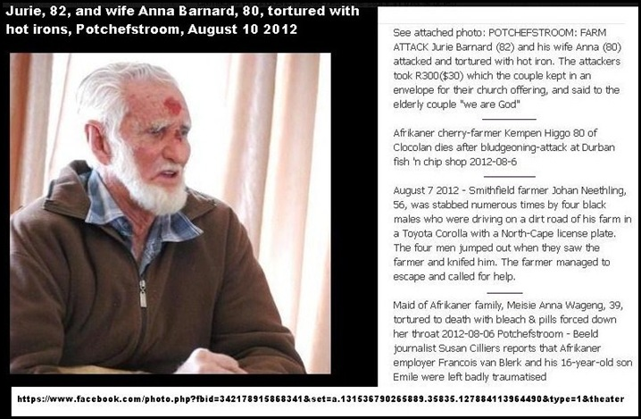 Barnard Jurie PIC 82 and wife Anna 80 attacked tortured with hot iron Potchefstroom August 10 2012