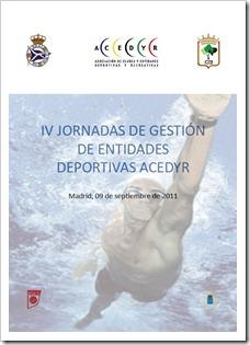 IV Jornadas de Gestión de Entidades Deportivas ACEDYR, 9 septiembre en el INEF de Madrid.