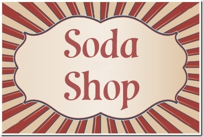 Soda Shop Sign, Printable
