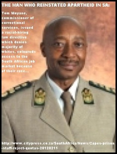 MOYANE TOM COMMISSIONER CORRECTIONAL SERVICES SOUTH AFRICA REINSTATES APARTHEID HIRING LAWS 2011