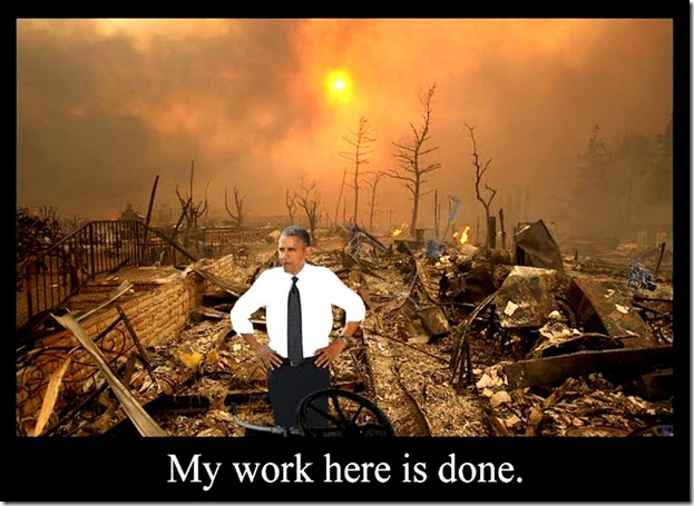 Obama- My work is done in Destroying USA