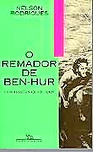 REMADOR DE BEN HUR, O - CONFISSÕES CULTURAIS . ebooklivro.blogspot.com  -
