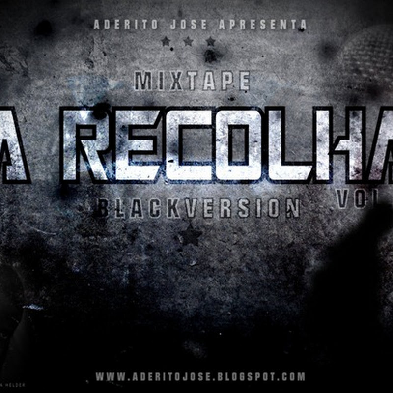 "Adérito José - Mixtape ""A Recolha Vol.2"" (Black Version) [Promos]"