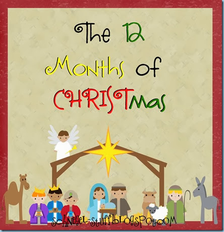 12 Months of Christmas - Celebrating Christ All Year Long