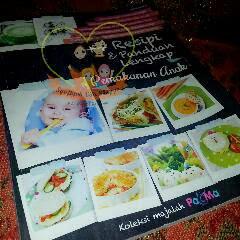 lebih 300 koleksi resepi dan panduan lengkap bagi pemakanan anak-anak bermula dari usi 6 bulan hingga 4 tahun