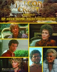 Falcon Crest_#024_Home away from home