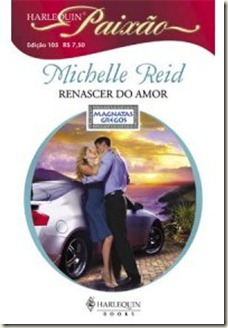 Michelle Reid - RENASCER DO AMOR