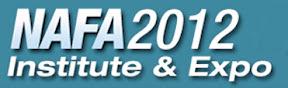 April 21-24, 2012 NAFA Institute & Expo hosted by the NAFA Fleet Management Association. America's Center in St. Louis, Mo. NAFA, Gary Wien, 609-986-1053; www.nafaexpo.org
