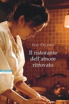 Il ristorante dell'amore ritrovato - I. Ogawa