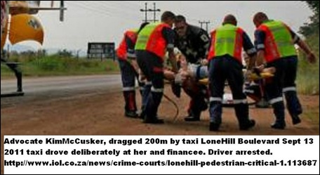 McCusker Kim adv dragged 200m deliberate assault by taxi Sept132011 Lonehill Bld