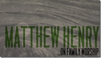 matthew-henry-on-family-worship_medium_img