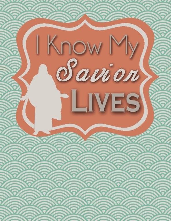 I know my savior lives blank