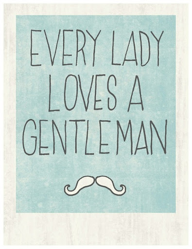 every_lady_loves_a_gentleman_quote