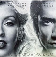 """""""Hoy tengo ganas de ti"""" – Alejandro Fernández & Christina Aguilera"""