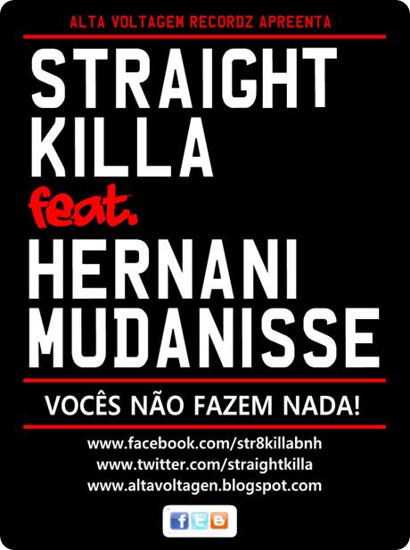 Straight Killa - Vocês Não Fazem Nada Feat Hernani da Silva