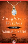 Patricia C Wrede; Daughter of Witches