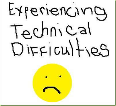 tech difficulties2