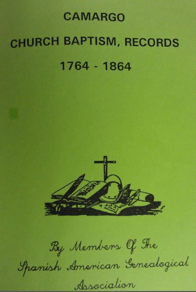 Camargo Church Baptism Records 1764 - 1864 Book I.JPG