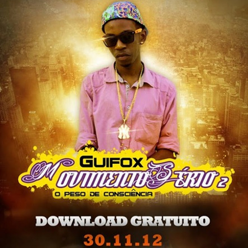 "Guifox – Mixtape ""Movimento Sério Vol.2"" (Download Gratuito) [30.11.12]"