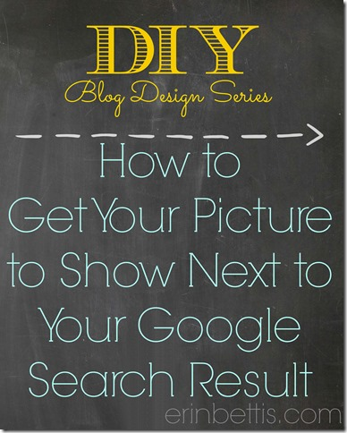 DIY Blog Design Series How to get your picture to show next to your Google search results and why that is important
