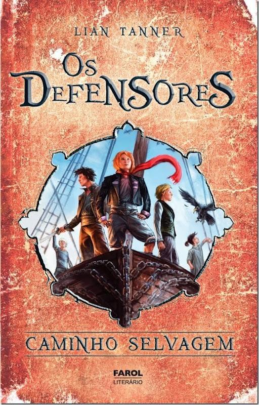 Os Defensores - caminho selvagem