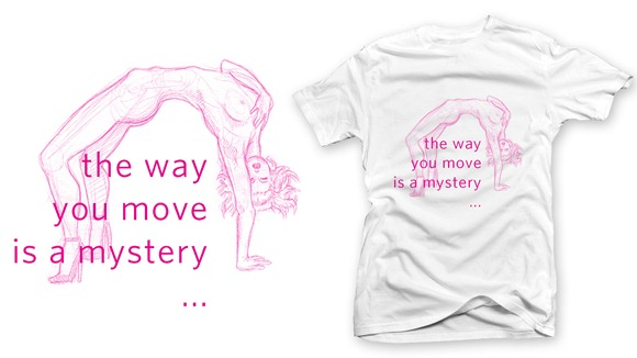 Camiseta - the way you move is a mystery