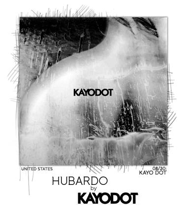 Hubardo by Kayo Dot