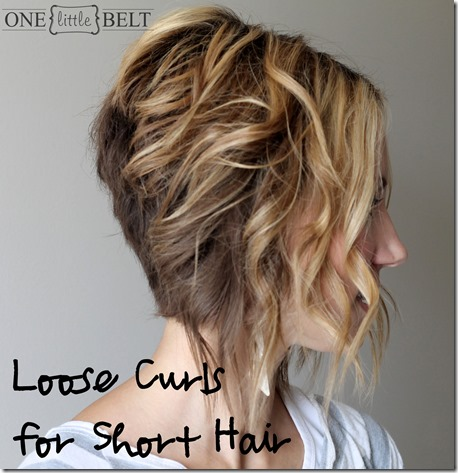 Loose Waves for Short Hair