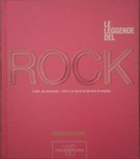 Le leggende del rock - E. Assante