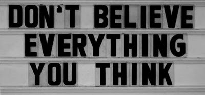 dont_believe_everything_you_think_inspiring_photography_quote_quote