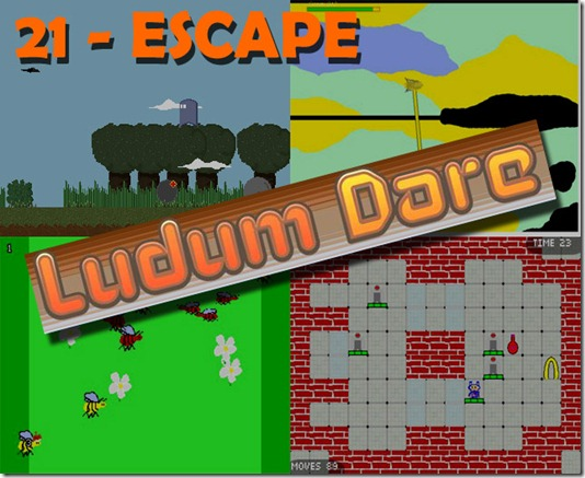 LUDUM DARE 21 AUGUST 2011 ESCAPE THEME