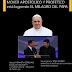 Mover apostólico logrando el milagro del Papa