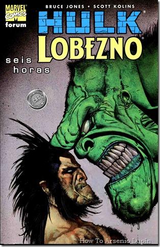 2011-11-12 - Hulk - Lobezno - 6 horas