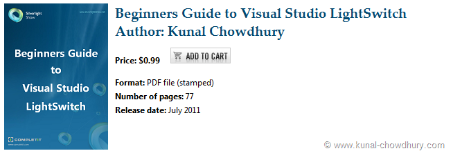 Purchase eBook: Beginners Guide to Visual Studio LightSwitch by Microsoft Silverlight MVP Kunal Chowdhury