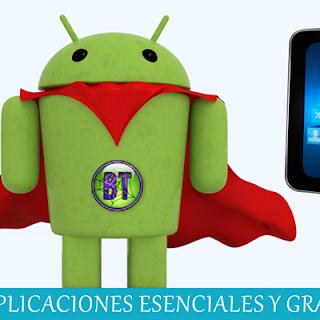 Aplicaciones GRATIS y esenciales para Android (Tablet y Móviles)