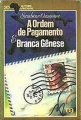 A ordem de pagamento e Branca gênese