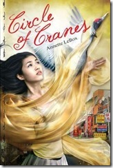 book cover of Circle of Cranes by Annette LeBox