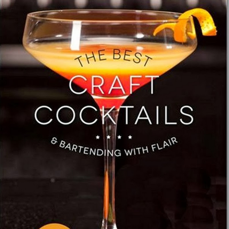 The Best Craft Cocktails and Bartending with Flair: A Review