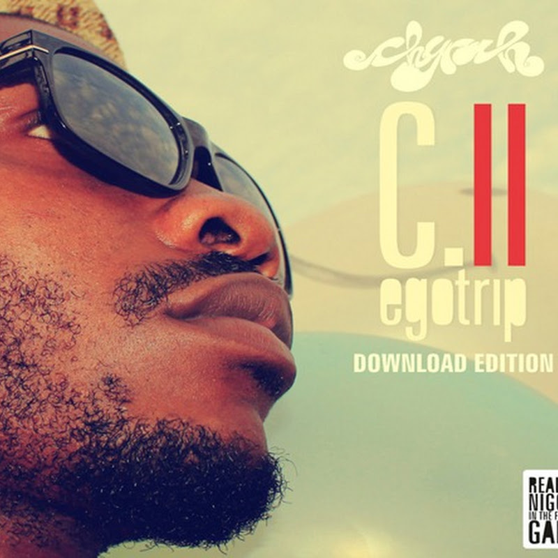 "Chyrah - Mixtape ""Egotrip C.II"" [Download Gratuito]"