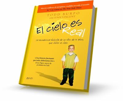 EL CIELO ES REAL, Todd Burpo [ Libro ] – Un viaje de ida y vuelta al cielo. La asombrosa historia de un niño de 4 años que visitó el cielo