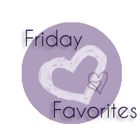 FridayFavorites copy