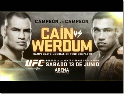 Boletos para UFC Cain VS Werdum en Mexico 2015 Campeonato Mundial de Peso COmpleto