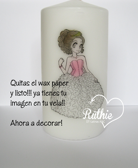 Tutorial usando una estampa digital en una vela - Digi stamp on a candle - Latinas Arts and Crafts - Ruthie Lopez DT 8