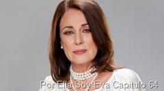 Por Ella Soy Eva Capitulo 64