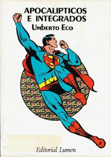 Portada Apocalipticos e integrados Umberto Eco Lumen 1965