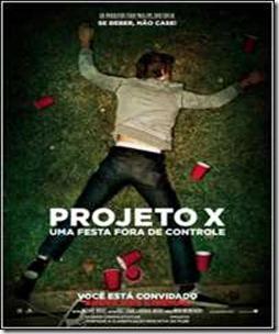 PROJETO X UMA FESTA FORA DE CONTROLE