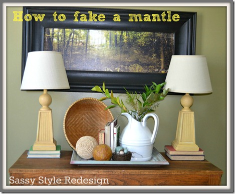 how to fake a mantle with sassy style redesign