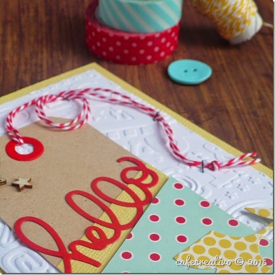 cafecreativo - big shot sizzix - hello card - cardmaking