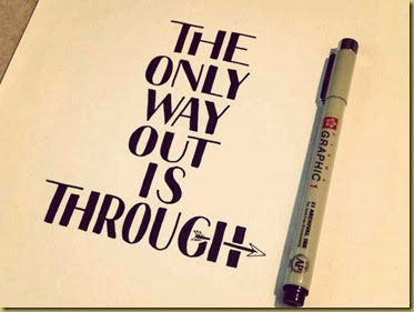 the-only-way-out-is-through
